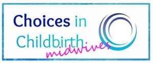Choices in Childbirth for Midwives